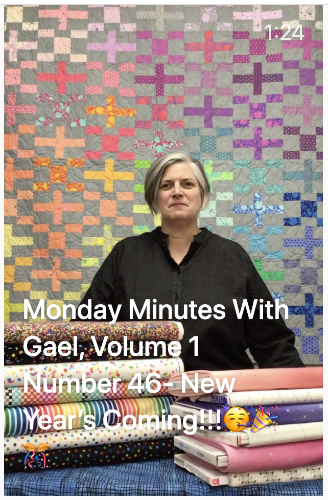 Monday Minutes with Gael, Volume 1 Number 46 - New Year's Coming!!!