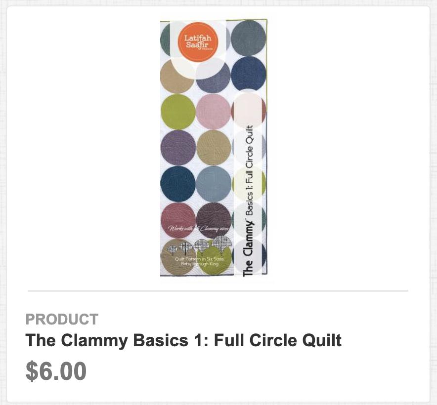 The Clammy Basics 1: Full Circle Quilt