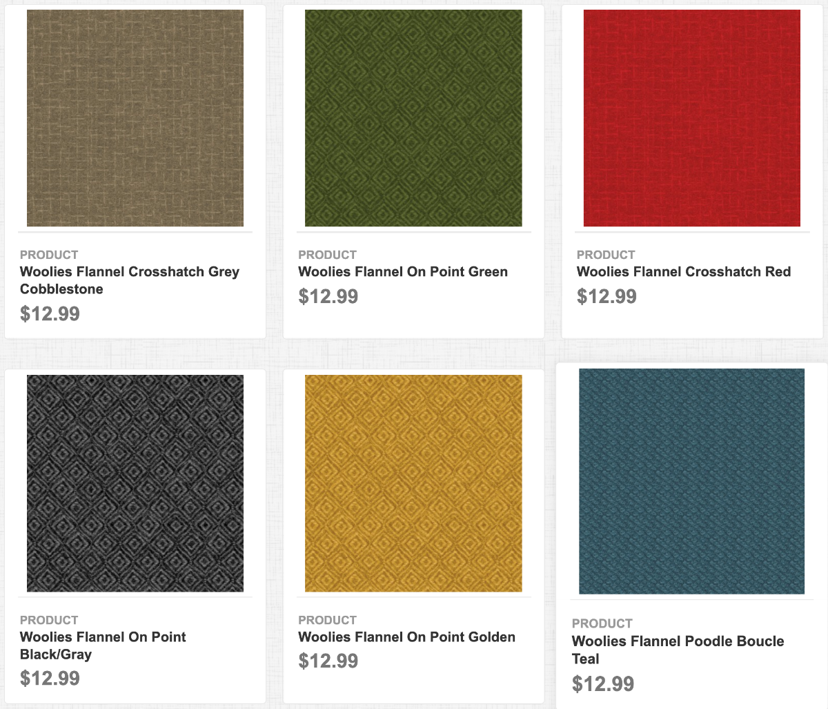 Woolies Flannel Crosshatch Grey Cobblestone, On Point Green, Crosshatch Red, On Point Black/Gray, On Point Golden, and Poodle Boucle Teal