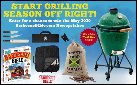 The May 2020 BarbecueBible.Com Sweepstakes