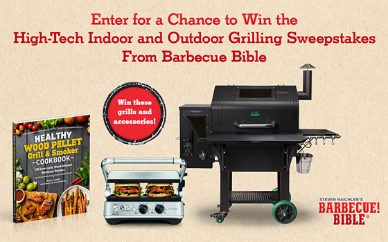 High-Tech Indoor And Outdoor Grilling Sweepstakes