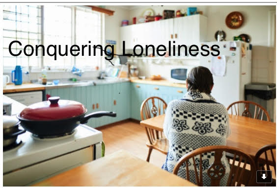 Conquering Loneliness
