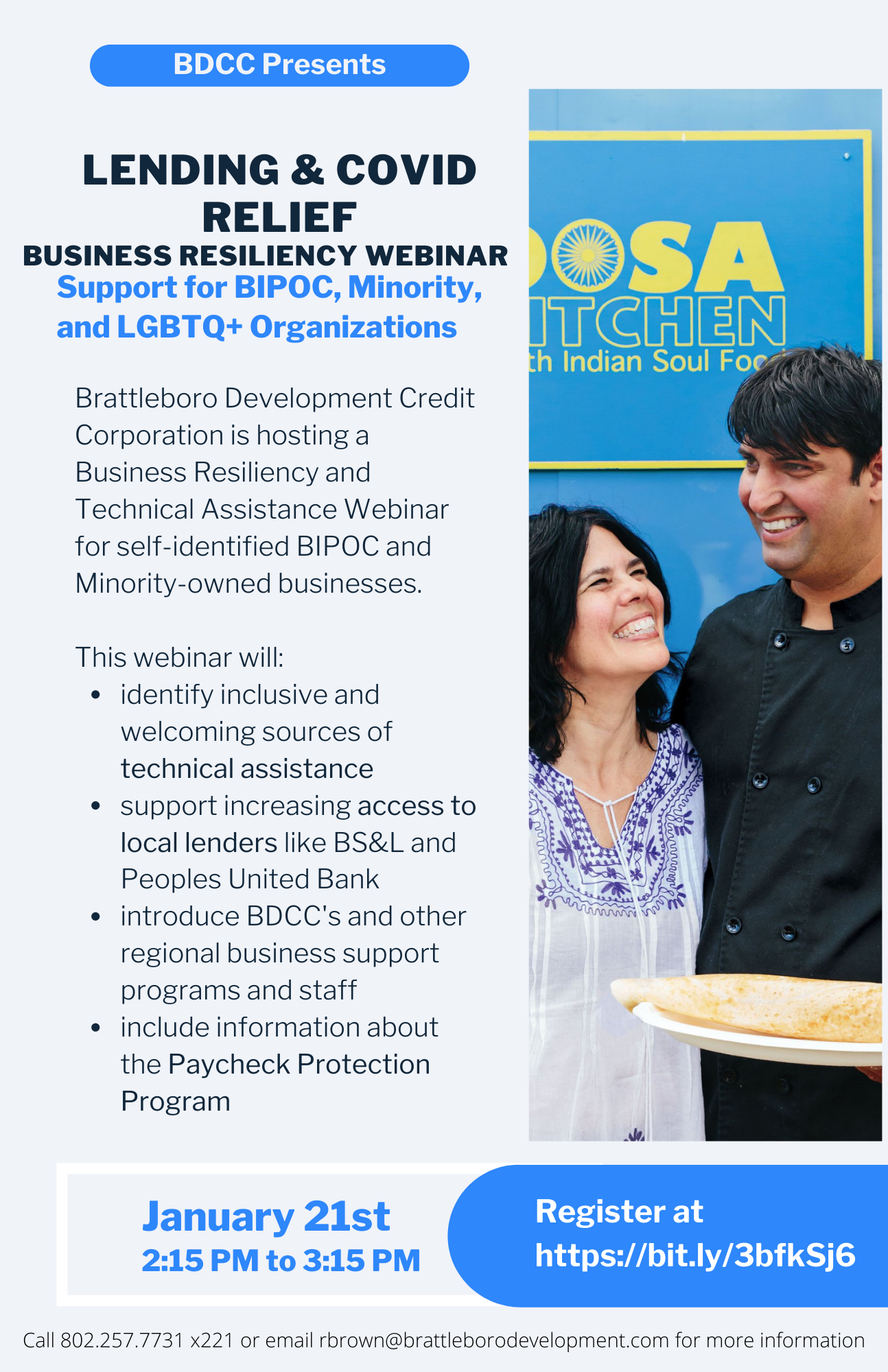 This webinar will: identify inclusive and welcoming sources of technical assistance support increasing access to local lenders like BS&L and Peoples United Bank introduce BDCC's and other regional business support programs and staff include information about the Paycheck Protection Program