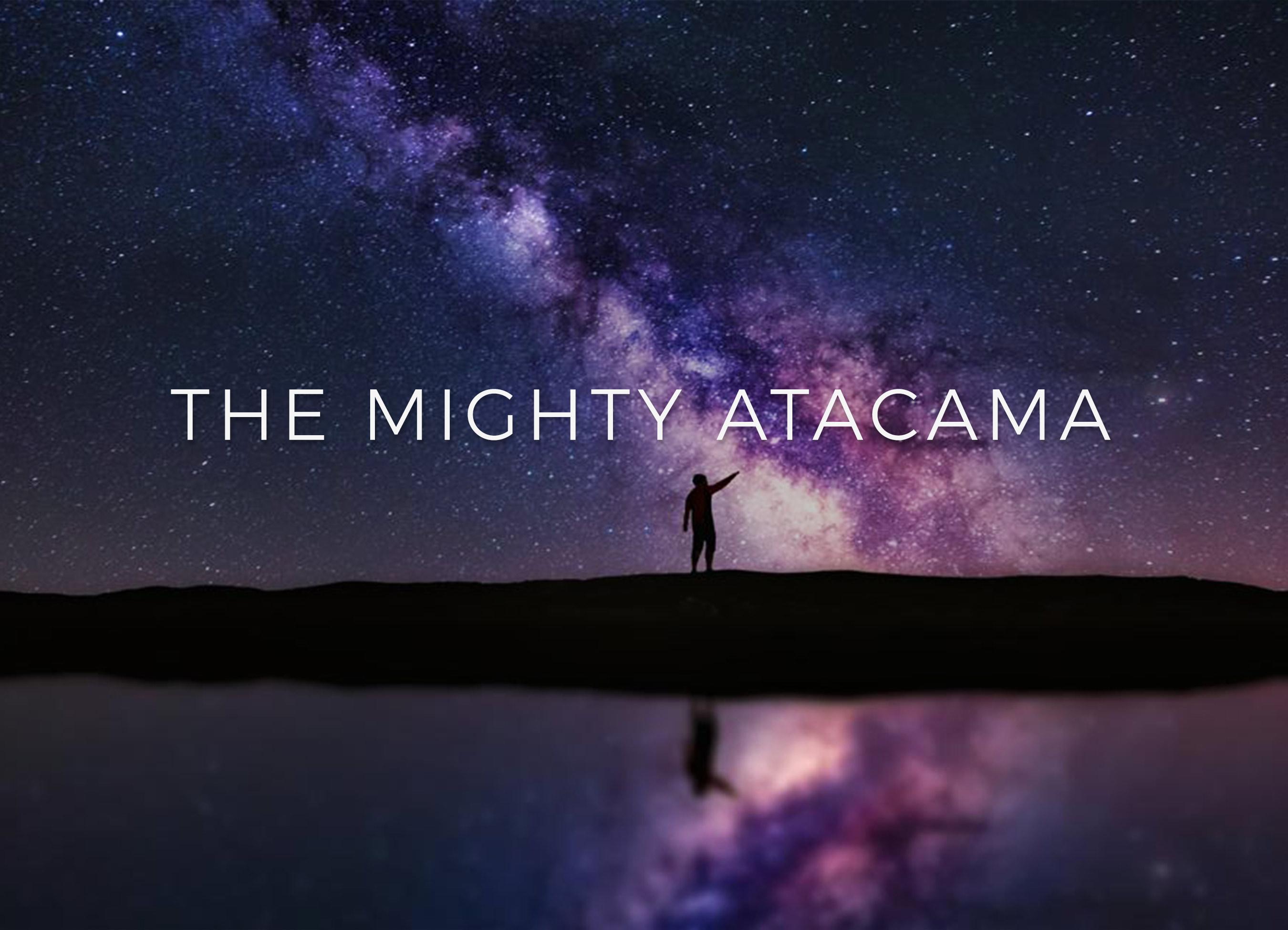 Atacama + ALMA in Chilean Patagonia