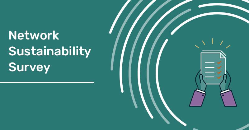 Network Sustainability Survey