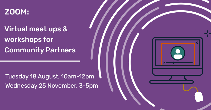Virtual meet ups & training for Community Partners