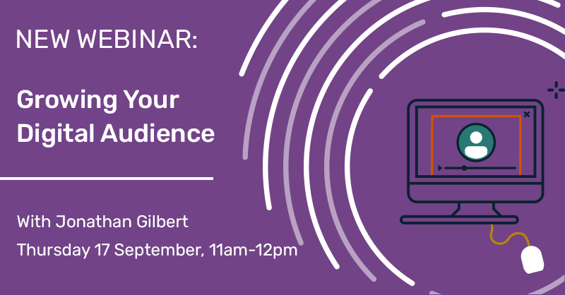 Growing Your Digital Audience webinar