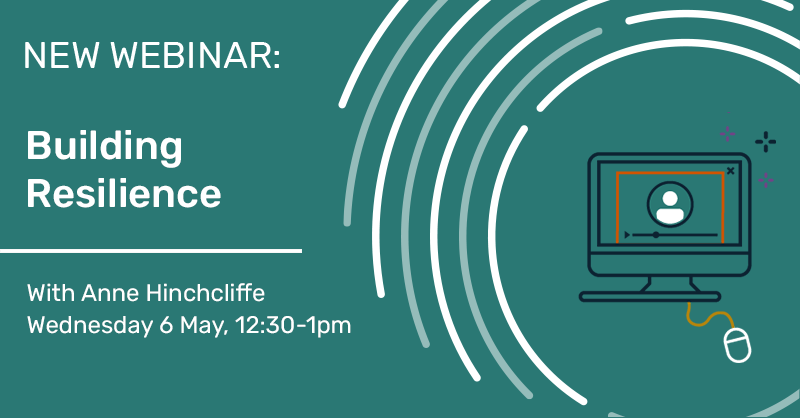 NEW WEBINAR: Building Resilience