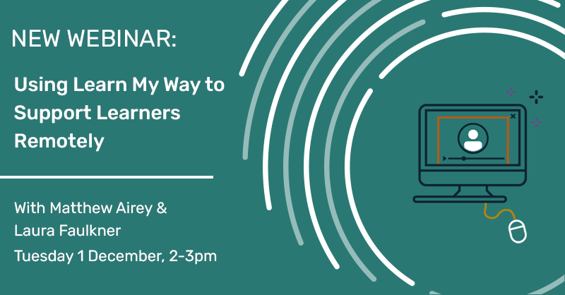 Using Learn My Way to Support Learners Remotely