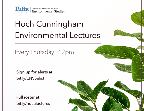 Graphic promoting Hoch Cunningham Environmental Lectures. Every Thursday, 12pm. Sign up for alerts at bit.ly/ENVSelist. Full roster at bit.ly/hocolectures