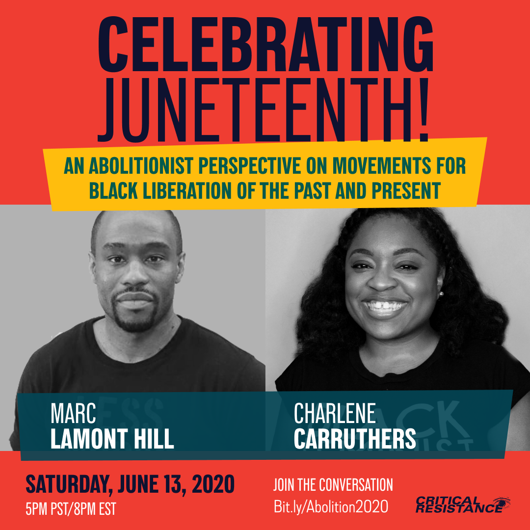 Photos of Marc Lamont Hill and Charlene Carruthers. Text reads: Celebrating Juneteenth! An Abolitionist Perspective on Movements for Black Liberation of the Past and Present
