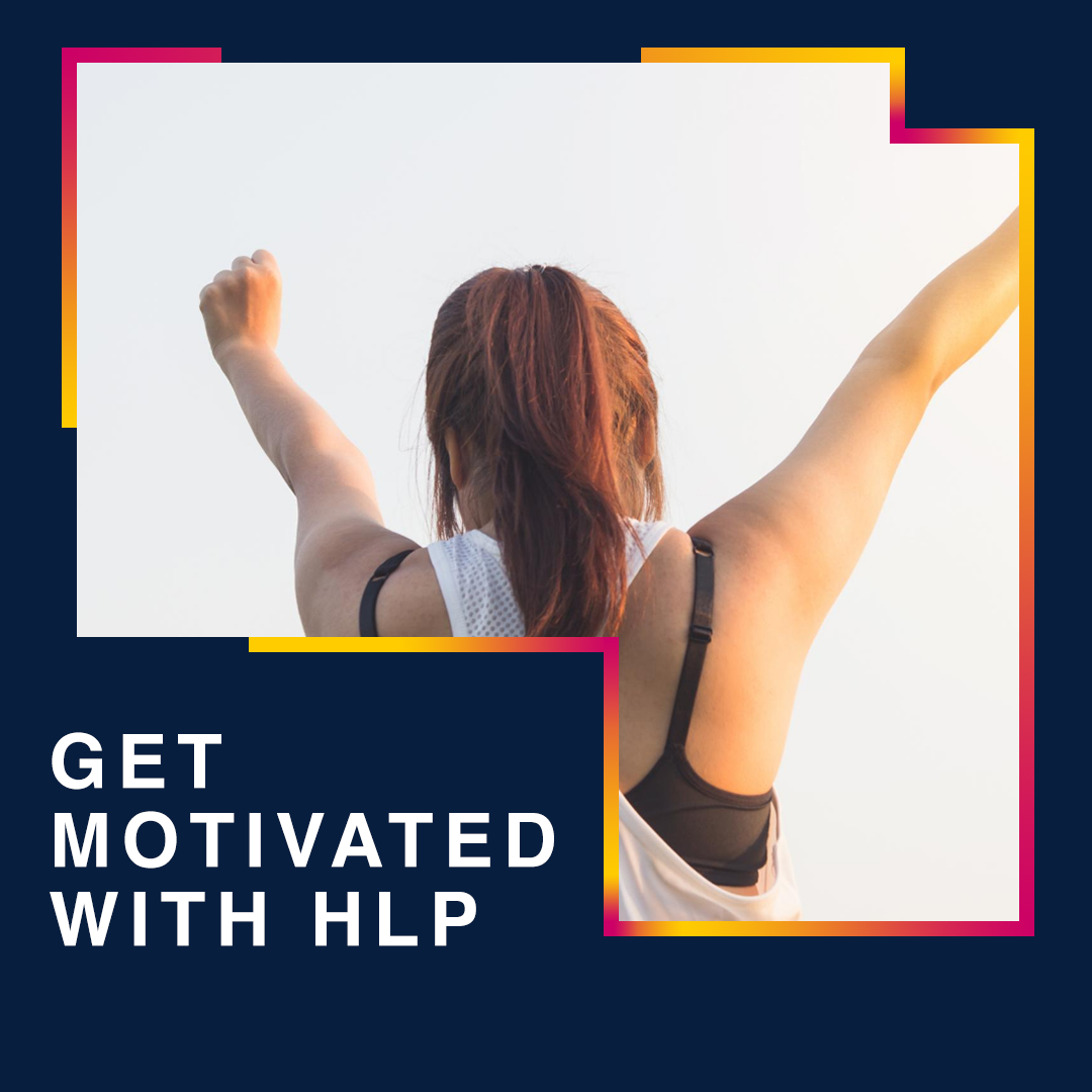 Get Motivated with HLP