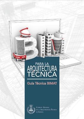 Guía BIM para la Arquitectura Técnica