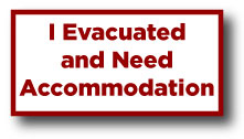I Evacuated and Need accommodation: