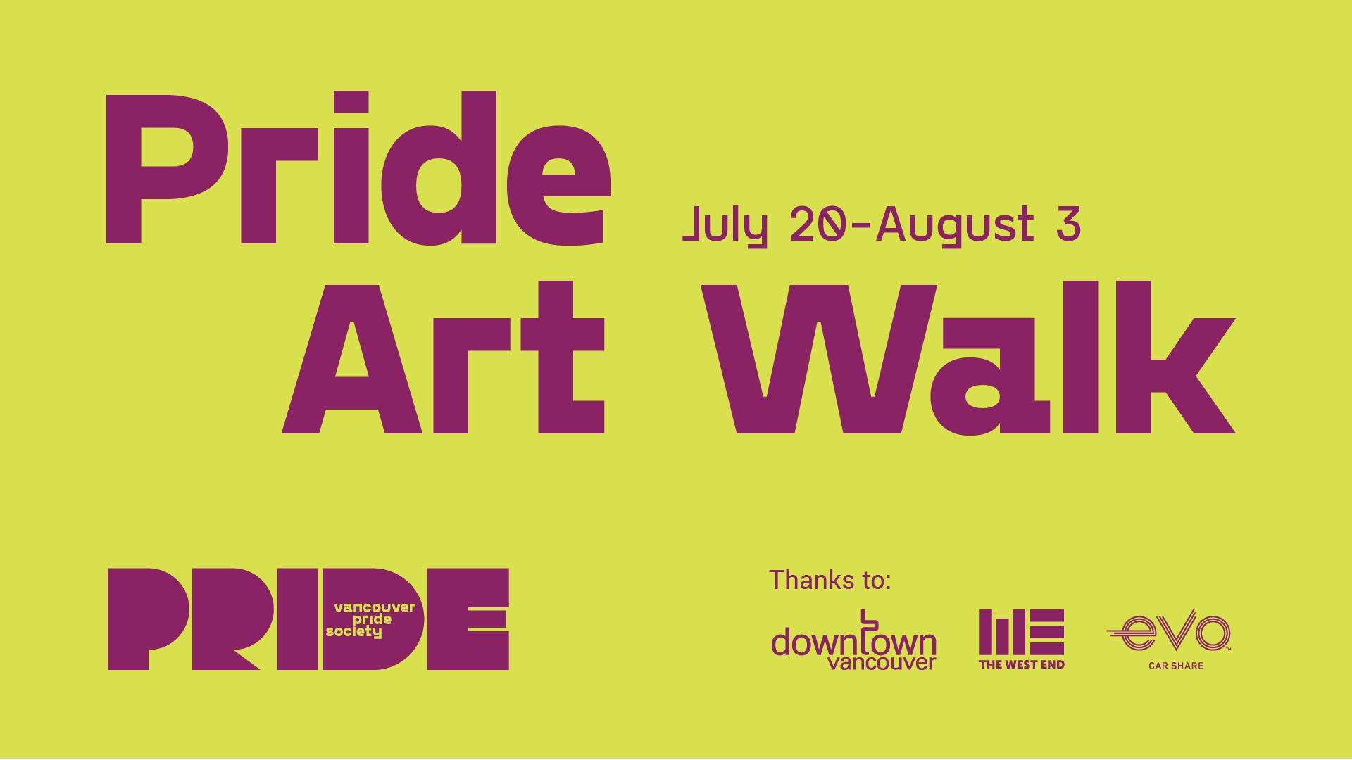 Banner advertising Pride Art Walk, July 20 to August 3rd.