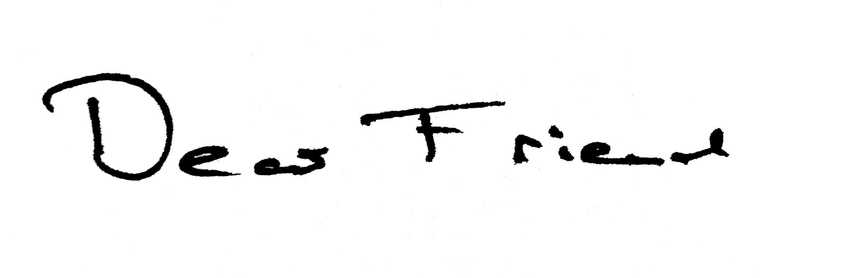 Dear friend handwritten text