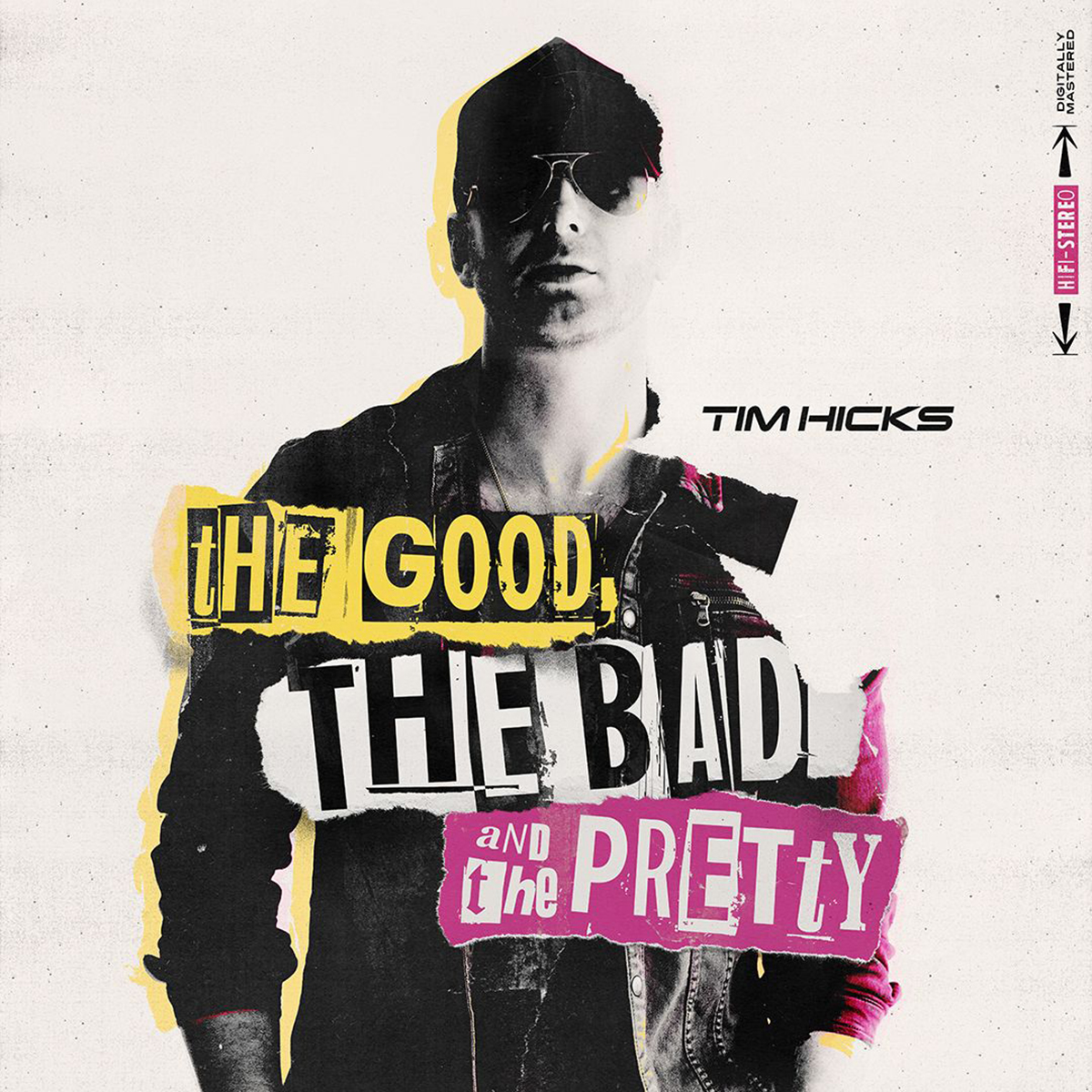Tim Hicks The Good The Bad and The Pretty