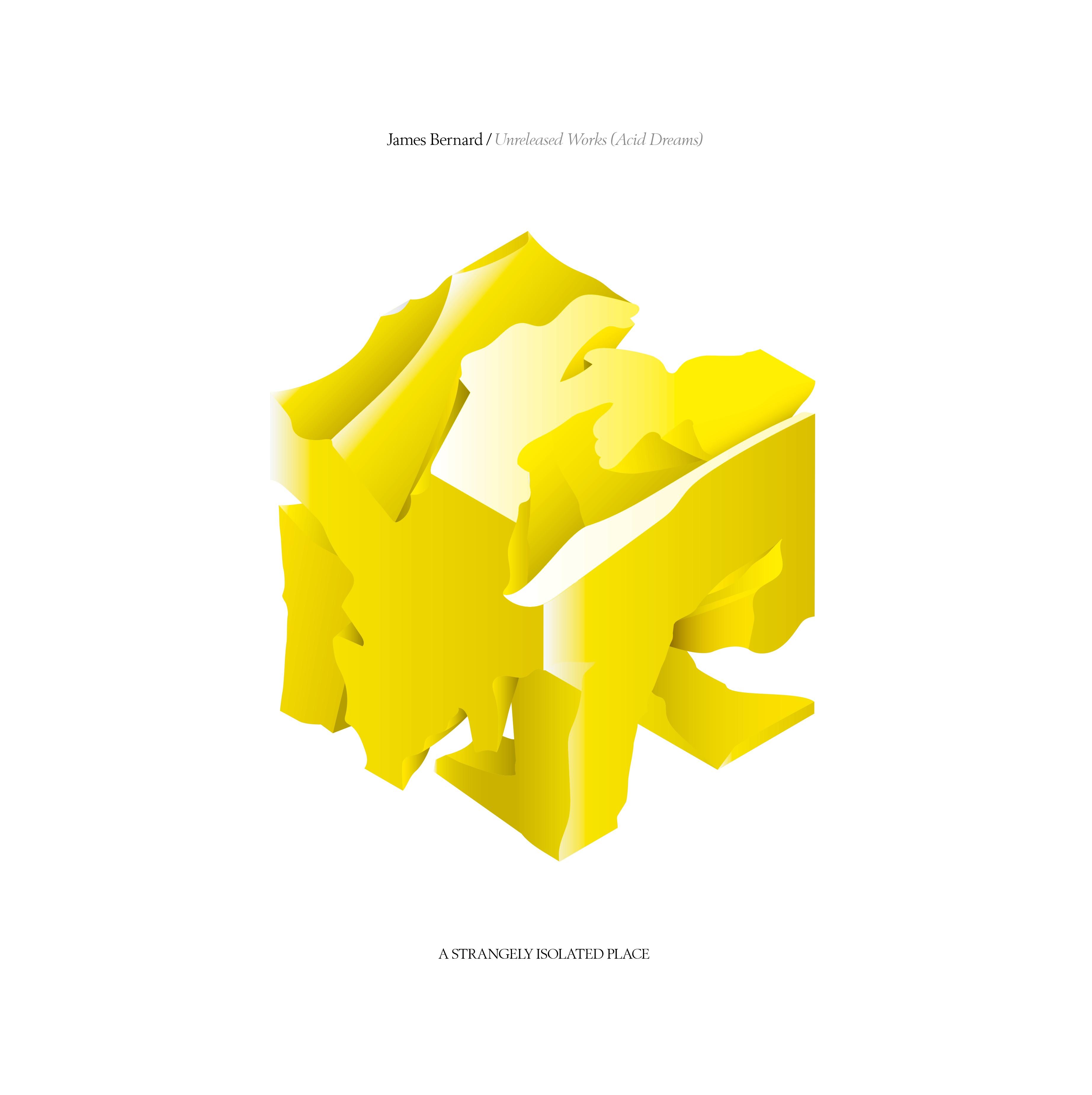 James Bernard - Unreleased Works: Volume 1 Acid Dreams