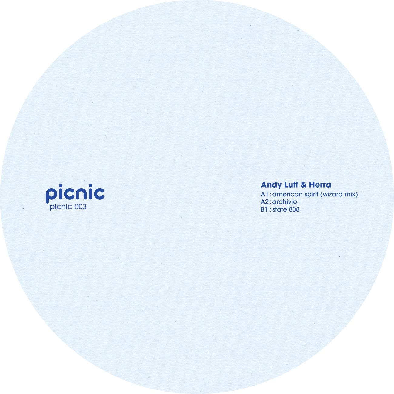 Andy Luff & Herra - PICNIC003 EP