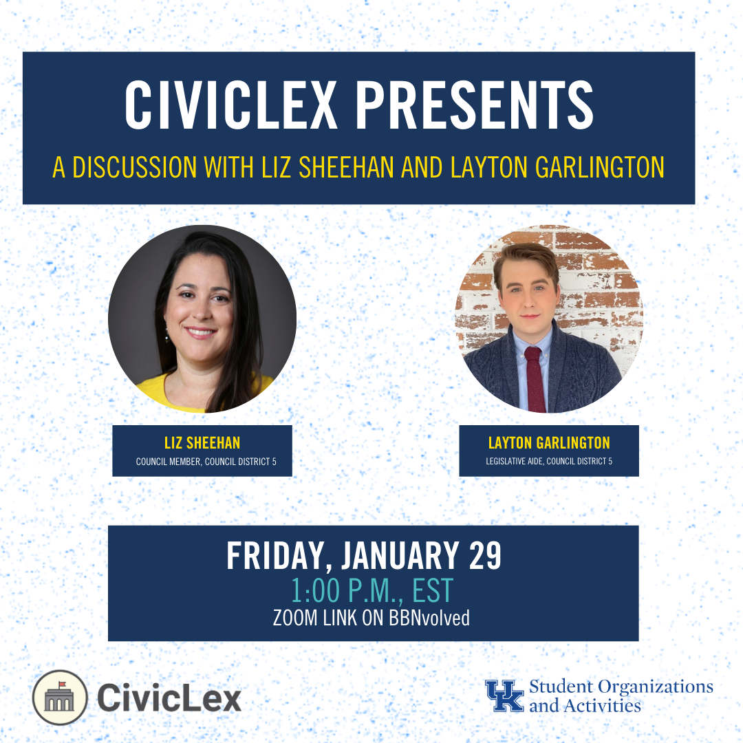 CivicLex flier announcing a virtual panel discussion with Councilmember Liz Sheehan and her Legislative Aide, Layton Garlington.