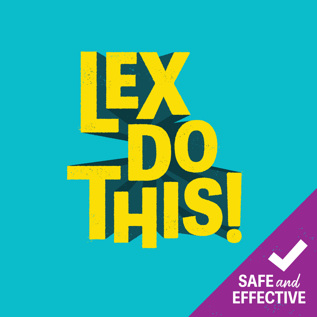 Lex Do This image that reminds us the COVID-19 vaccine is safe and effective!