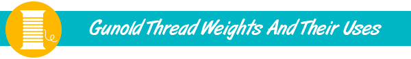 gunold thread weights and their uses