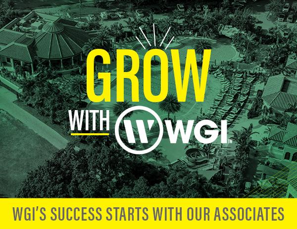 Grow with WGI. WGI's success starts with our associates.
