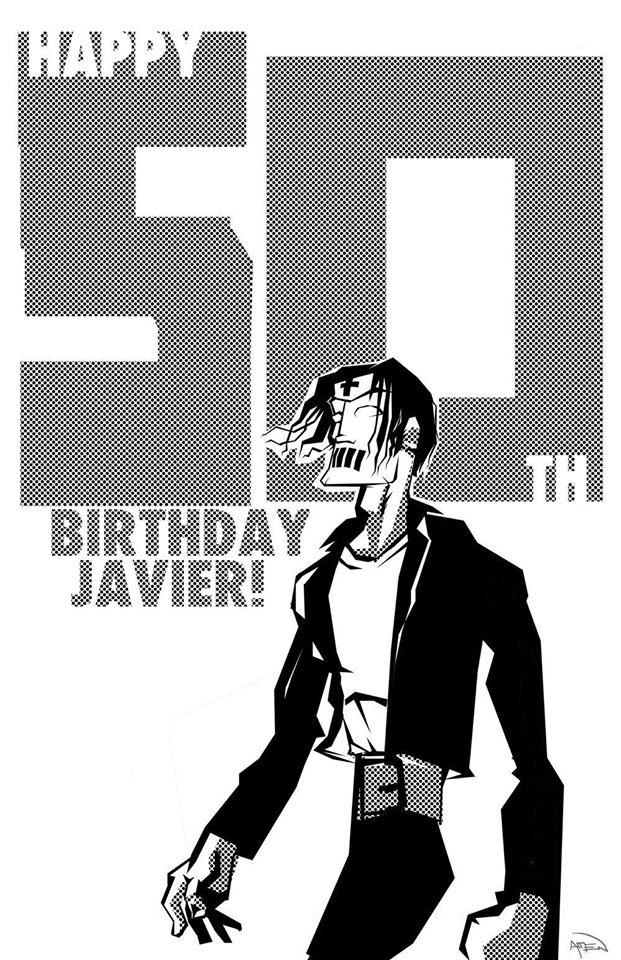 Happy 50th Birthday Javier (Muerto) © Samax Amen 2020