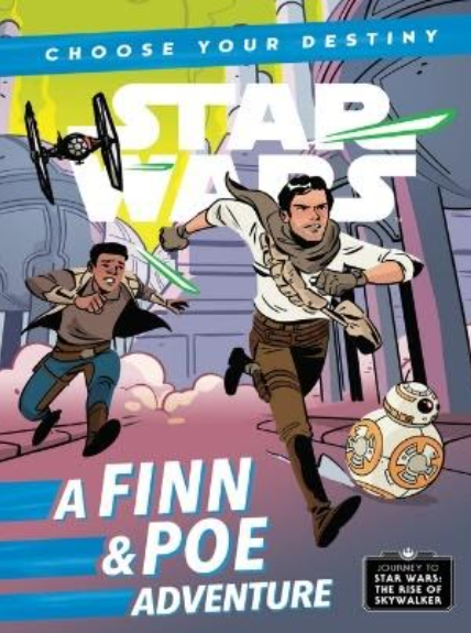 Star Wars Choose Your Own Destiny. A Finn and Poe Adventure