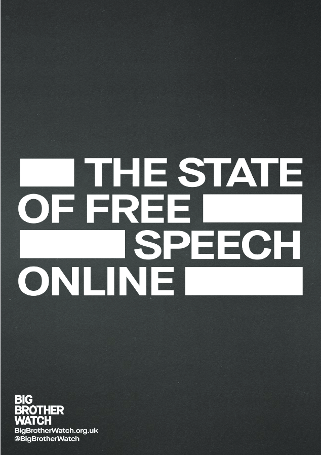 Big Brother Watch: The State Of Free Speech Online