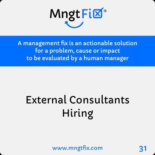 Management Fix 31 External Consultants Hiring