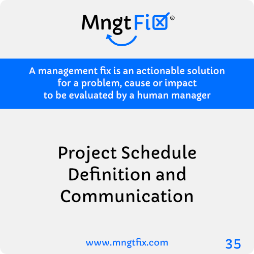 Management Fix 35 Project Schedule Definition and Communication