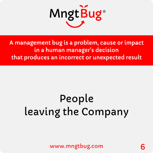 Management Bug 6 People leaving the Company