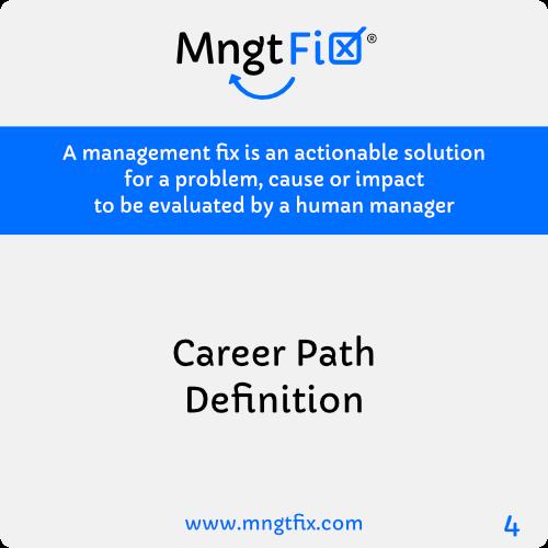 Management Fix 4 Career Path Definition