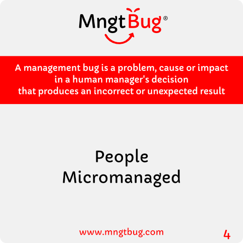 Management Bug 4 People Micromanaged