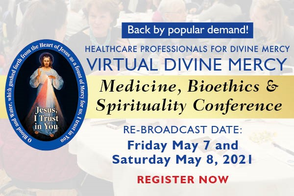 Healthcare Professionals for Divine Mercy Virtual Conference
