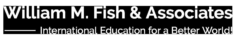 William M. Fish & Associates