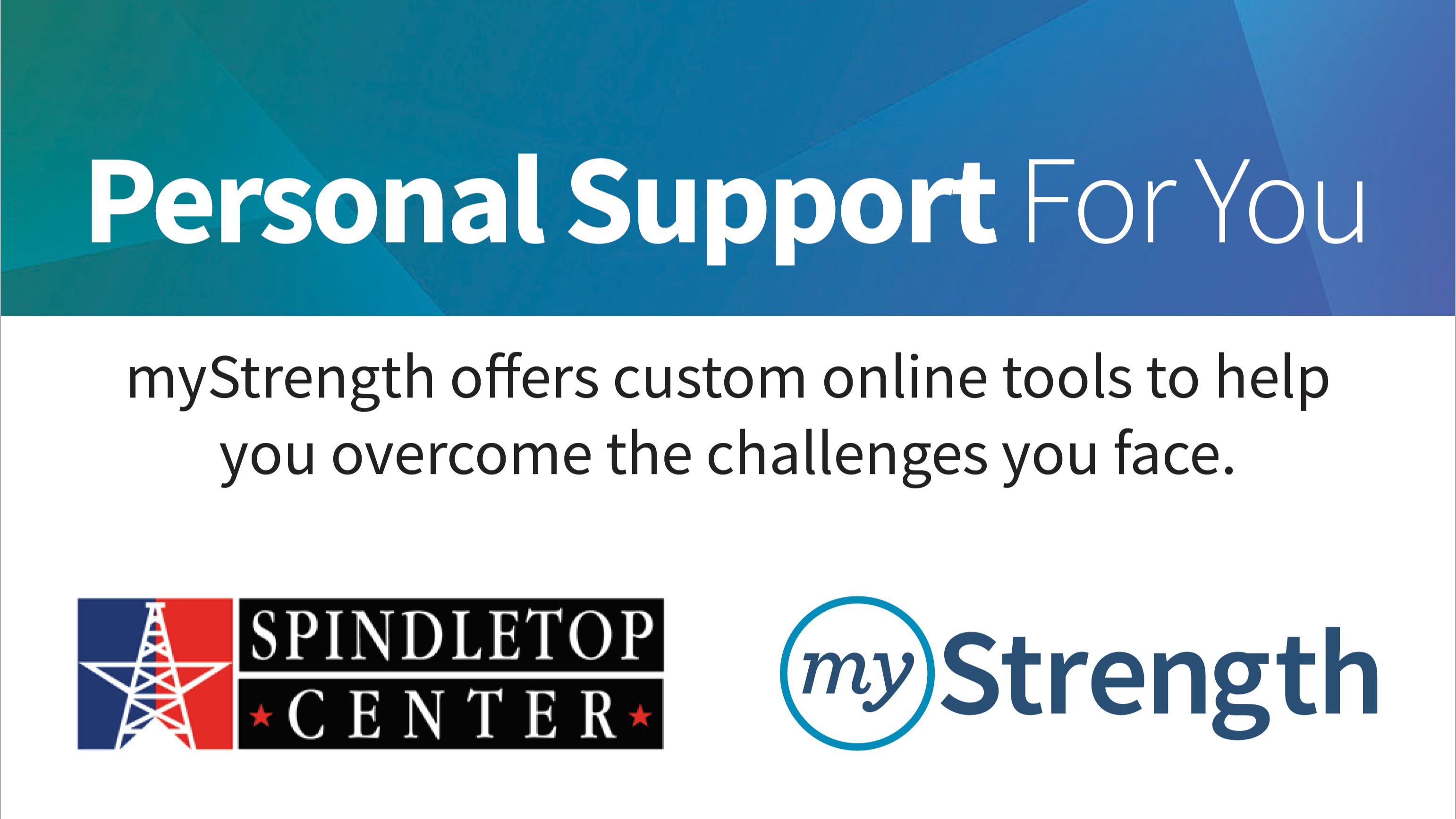 Personal Support for You: myStrength offers custom online tools to help you overcome the challenges you face