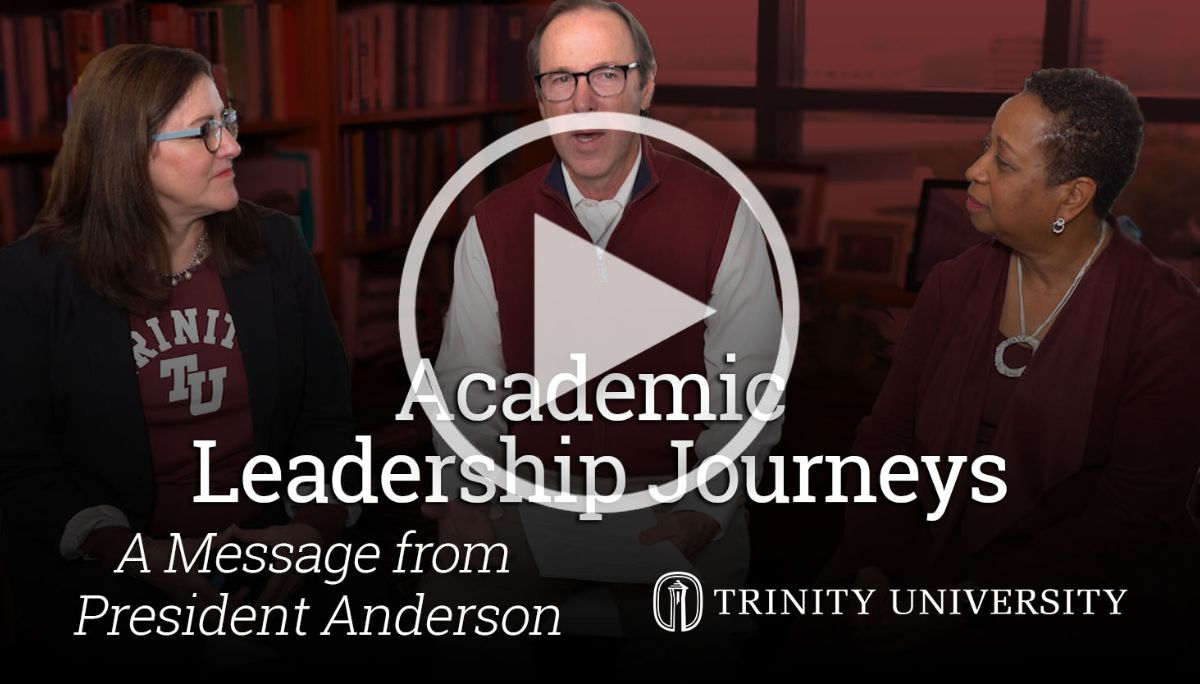 Academic Leadership Journeys. President Anderson with Sheryl and Deneese