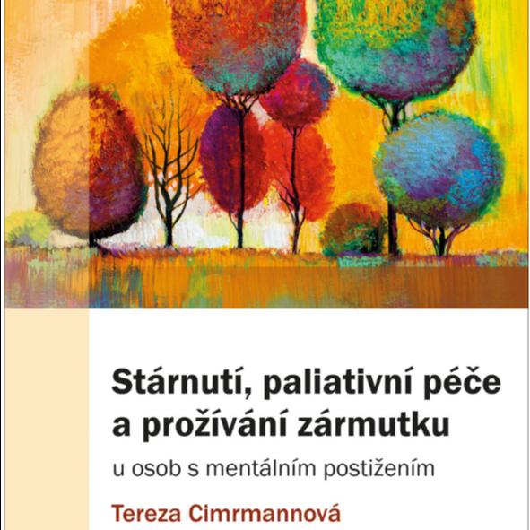 Kniha: Stárnutí, paliativní péče a prožívání zármutku