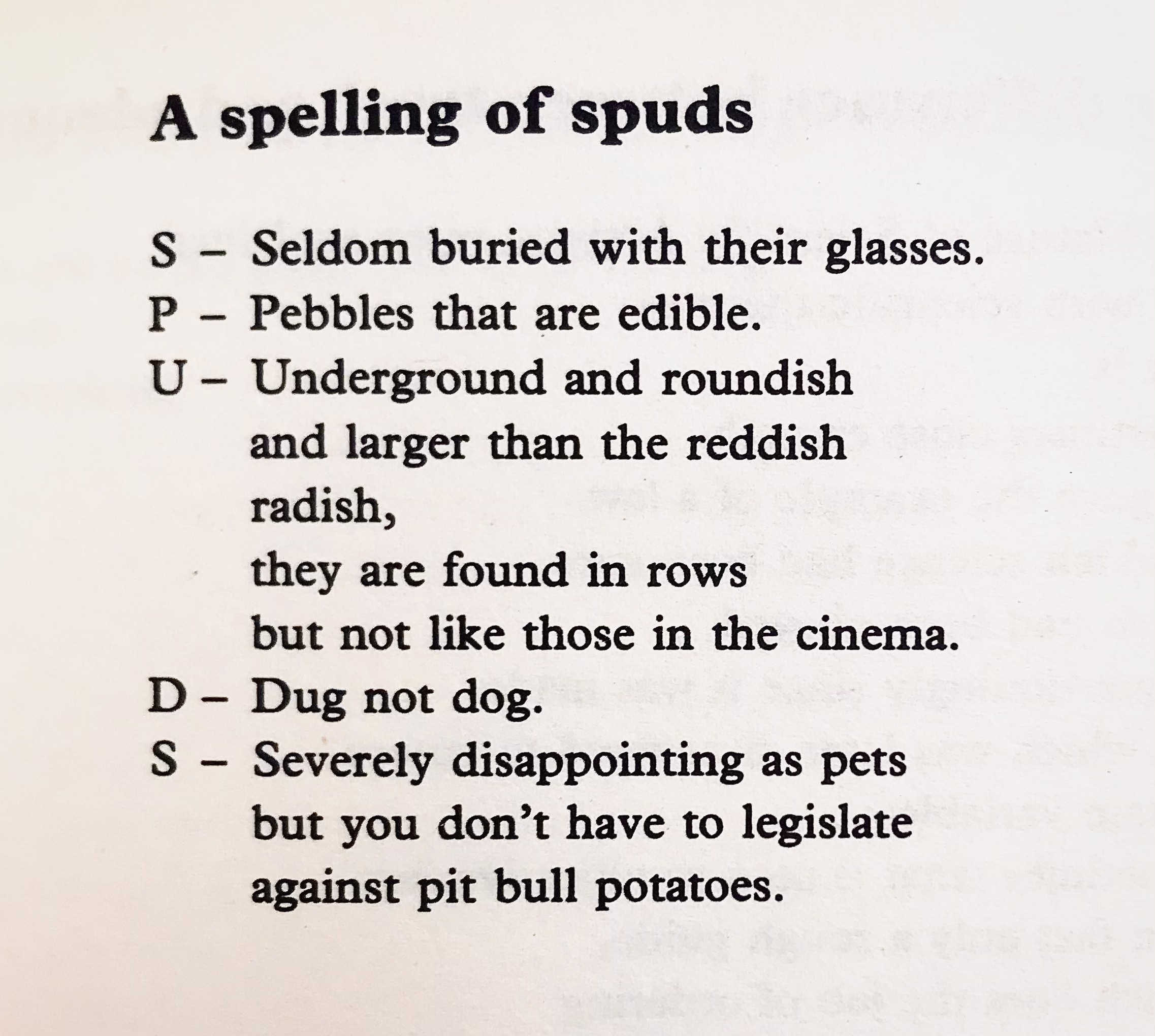 [A Spelling of Spuds by John Hegley]