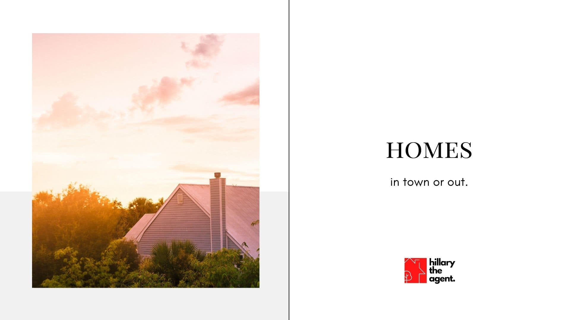 Homes, in town or out. Finding a dream home takes a dream agent.