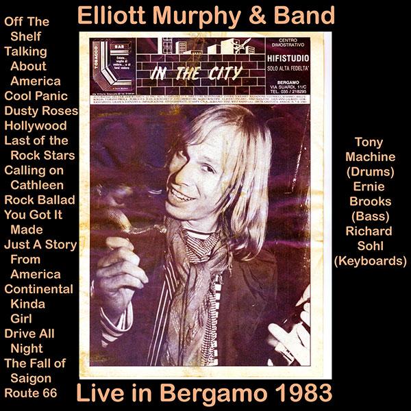 Elliott Murphy - Live In Bergamo 1983 - On and On With Elliott