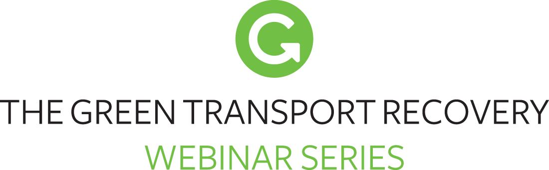 The Green Transport Recovery Webinar Series