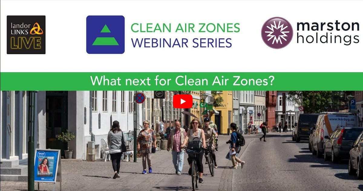 What's Next for Clean Air Zones? is available on the Landor LINKS Live YouTube channel