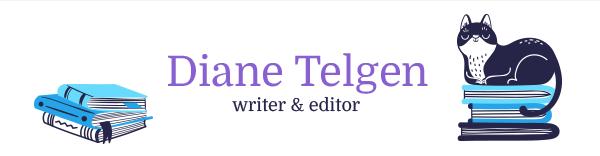 Diane Telgen - Writer & Editor