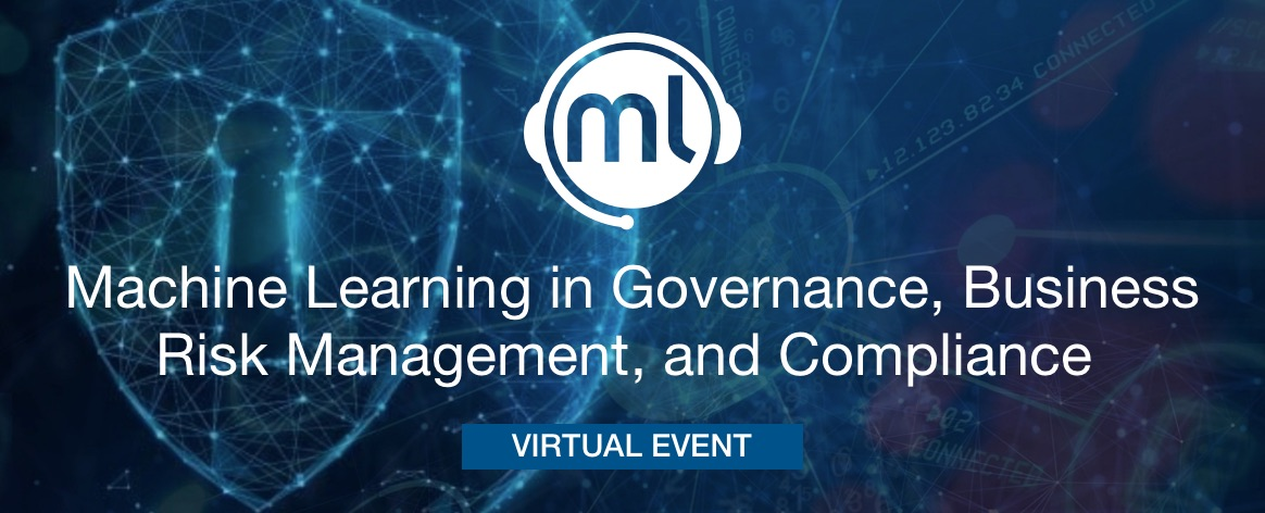 Machine Learning in Governance, Business Risk Management and Compliance
