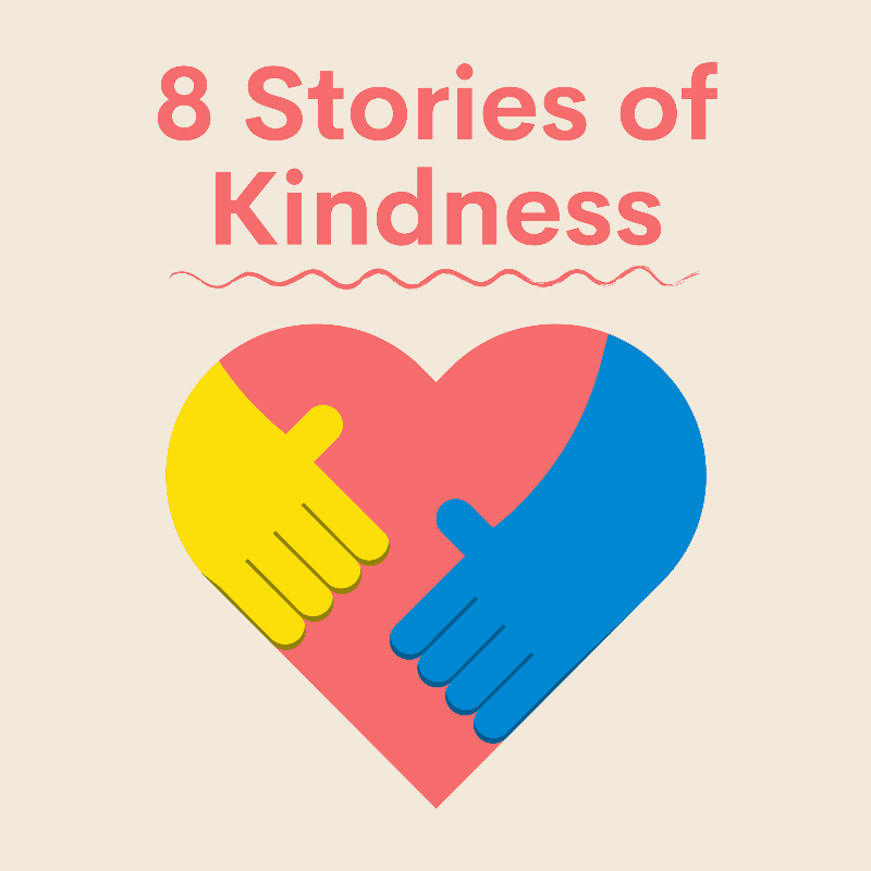 8 Stories of Kindness