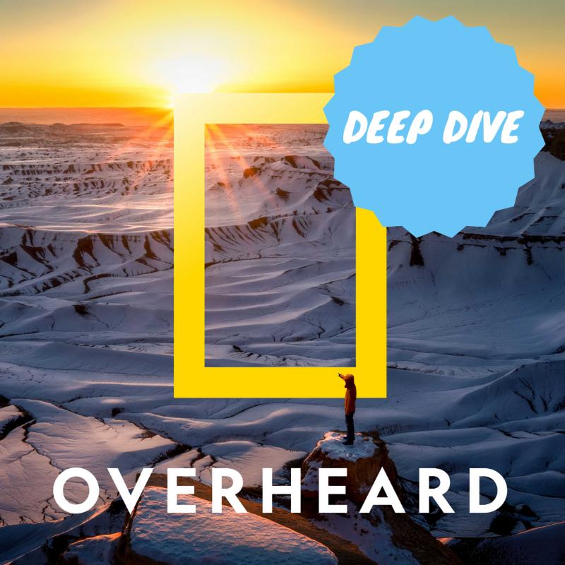 Overheard Deep Dive