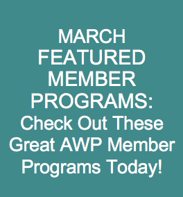 MARCH FEATURED MEMBER PROGRAMS: Check Out These Great AWP Member Programs Today!